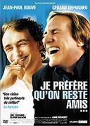 ������ ������ /Je prefere qu'on reste amis/ (2005)