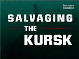 Обложка для Спасение Курска /Salvaging the Kursk/ (2005)