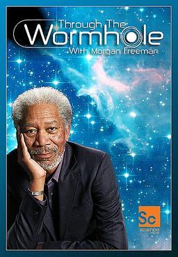 Обложка для Сквозь пространство и время с Морганом Фрименом /Through the Wormhole with Morgan Freeman/ (2010)