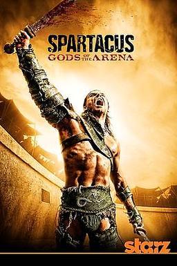 Обложка для Спартак: Боги Арены (Сезон 1) /Spartacus: Gods of the Arena (Season 1)/ (2011)