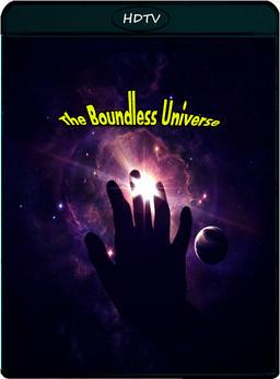 Обложка для Бесконечная Вселенная /The Boundless Universe/ (2012)