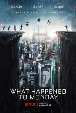 Обложка для Тайна 7 сестер /What Happened to Monday/ (2017)