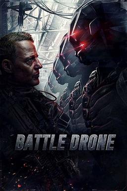 Обложка для Загнанный /Battle Drone/ (2017)